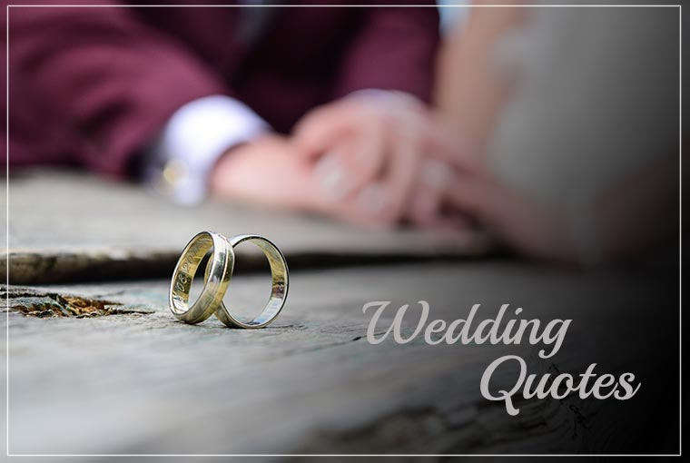 15 Beautiful Wedding Quotes That Celebrate Love & Partnership
