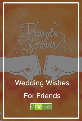 Wedding Quotes for friend