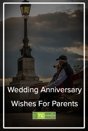 Wedding Anniversary Wishes for Parent