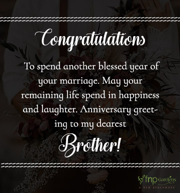 First wedding anniversary wishes for brother