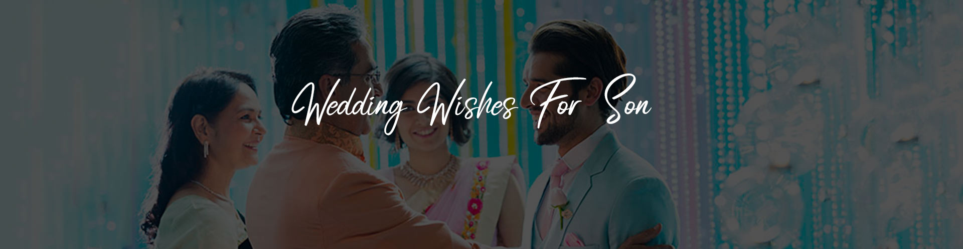 Top 30 Wedding Wishes Quotes For Son Fnp Gardens